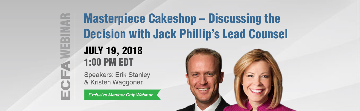 Masterpiece Cakeshop – Discussing the Decision with Jack Phillip's Lead Counsel Webinar