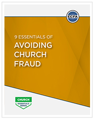 9 Essentials of Avoiding Church Fraud