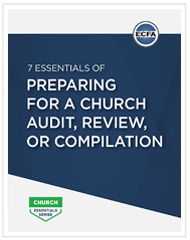 7 Essentials of Preparing for a Church Audit